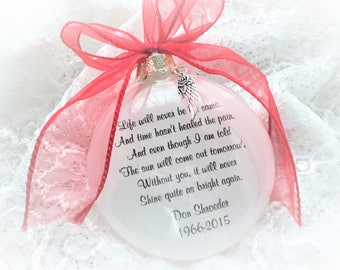 Memorial Ornament Life Will Never Be The Same with Free Personalization and Charm