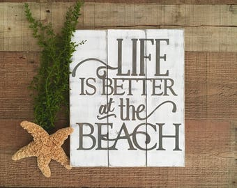 Life is Better at the BEACH wood sign, Beach House Decor, Beach Signs, Beach Quotes, Summer Home Decor, Coastal Living, Beach Lovers