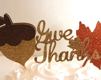 Give Thanks Thanksgiving Cupcake Toppers-Autumn Cupcake Toppers-Food Picks-Fall Decor-Fall Party