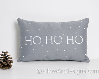 Christmas Pillow with Words Grey and White Ho Ho Ho 8 X 12 Oblong Mini Pillow Hand Made in Canada