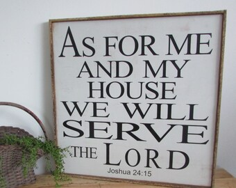As for me and my house, we will serve the Lord ,  Hand painted Bible verse wood sign