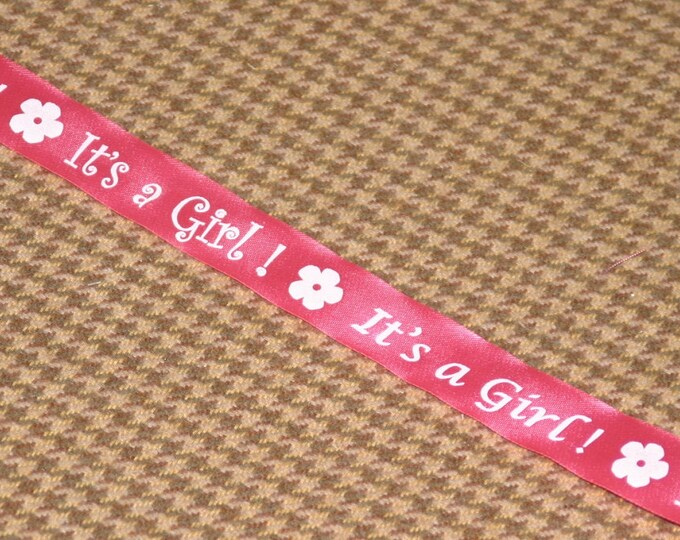It's A Girl ! BABY Gift Satin Ribbon 1 inch (24 mm), non-fray edge, Charles Clay Nature's Choice Biodegradable Ribbon, Made in England