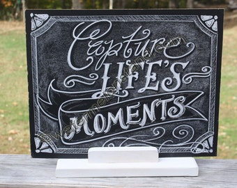 Chalkboard Art Poster Capture Life's Moments quote digital 4x6print Instant Download photo prop greeting card or mini poster Christmas gift
