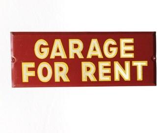 Vintage Garage For Rent Sign