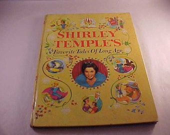 1958 Shirley Temple's Favorite Tales Hardcover Illustrated Children's Book