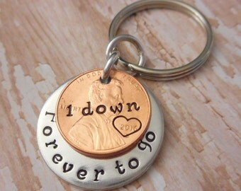 1 Year Down and Forever To Go Wedding Anniversary Key Chain with Heart Stamped Around 2016 Date on Penny / Gift for Him or Her