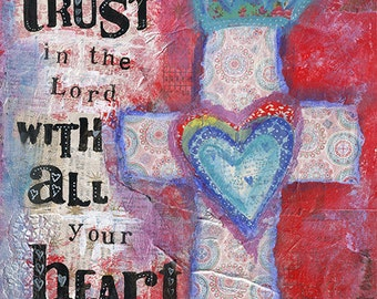 Trust in the Lord With All Your Heart - a Christian Art Print