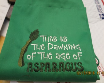 Humorous green apron-This is the Dawning of  the Age of Asparagus-