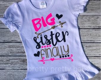 pretty BIG SISTER FINALLY pregnancy announcement shirt, big sister shirt