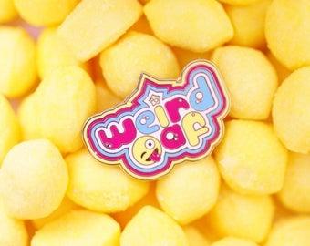 New Weirdaf pin!