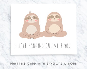 sloth printable card, sloth digital card, sloth instant download, sloth greeting card, sloth note card, hanging with you card