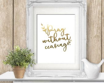 "PRINTABLE Wall Art ""Pray Without Ceasing"" Floral Wall Art print Instant Download Bible Verses Wall Art"