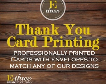 Professionally Printed Thank You Cards with Envelopes to Match any of our Invitation Designs - Flat Thank You Cards
