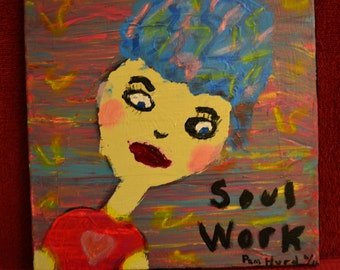 Soul Work Painting Abstract Expressive Boho-Chic Hippie Therapy  Girlfriend Gift