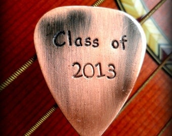 Graduation Guitar Pick- Class of 2017 Guitar Pick- Brass, Copper, Aluminum Guitar Pick- Metal Art Work- Hand Stamped Gifts