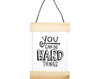 You Can Do Hard Things Banner - canvas print - motivational print - inspirational print - handwritten typography print - kids room decor