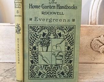 Vintage Garden Book - The Home Garden Handbooks, Evergreens - Pretty Green Gift Book