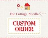 Special custom order for Sarasue