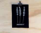 Lavender Menace Patch screen printed black canvas