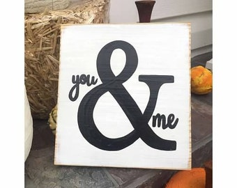YOU & ME Sign Plaque Love Lovers Anniversary Valentines Day  Gift Rustic Decor Hand Painted Wooden U-Pick Color