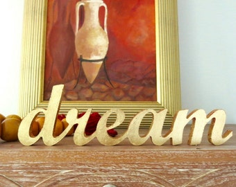 Dream - gilded letters -  gold letters - gilding  - wedding letters - freestanding - home decoration