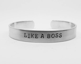 Like a boss: hand stamped aluminum cuff bracelet for badasses