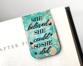 Quote Bookmark - Magnetic Bookmark - Laminated Bookmark - Teal - Peach Bookmark - Student College - Unique Gift - She Believed She Could
