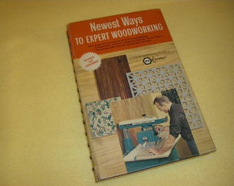 Newest Ways to Expert Woodworking by Black and Decker, revised and expanded 1965, vintage book hardcover spiral bound, how to DIY