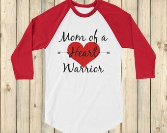 Mom of a Heart Warrior CHD Heart Defect 3/4 Sleeve Unisex Raglan - Choose Color