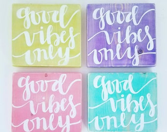 Good vibes only sign- home decor - wooden sign - happiness