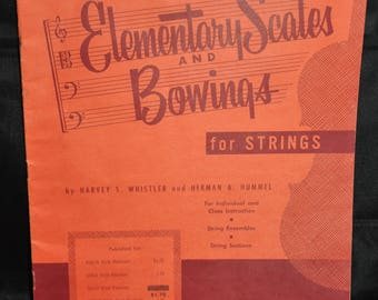 1955 Elementary Scales and Bowings for Strings by Rubank, Inc.