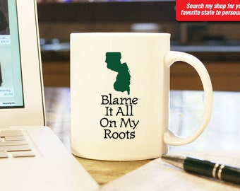 New Jersey NJ Coffee Mug Cup Blame It All On My Roots Funny Gift Present Wedding Anniversary Custom Color Newark, Paterson, Atlantic City