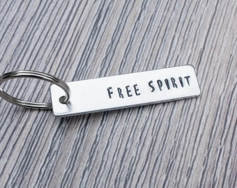 Free Spirit Hand Stamped Keychain,  Aluminum Keychain, Personalized Gift For Her or Him, Inspirational Gift, Accessory Gift, Spiritual