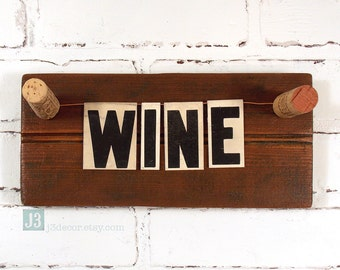 WINE Wall Sign, Shelf Plaque, Wine Bottle Corks, Repurposed Vintage Tin Letters, Salvaged Bead Board Wood, Bar and Kitchen Decor, Foodie
