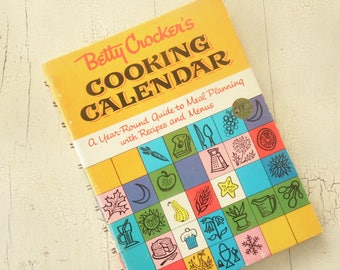 Mid Century Betty Crocker Cookbook - Cooking Calendar - Vintage 1962