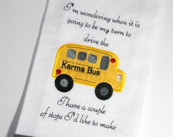 Embroidered Towel - Kitchen Towel - Karma Kitchen Towel - Funny Towel - Sarcastic Kitchen Towel- Funny Kitchen Towel- gag gift – tea towel