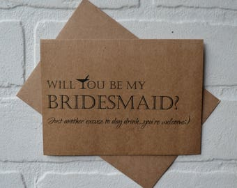Will you be my bridesmaid cards Excuse to DAY DRINK bridesmaid proposal card funny bridesmaid cards moh wedding party kraft card funny card