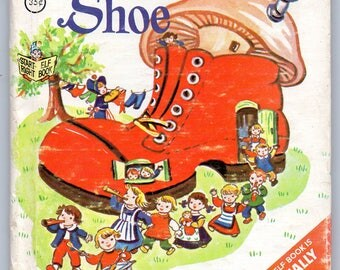 Vintage 1967 Elf Book The Iant's Shoe By Jessica Nelson North Illustrated by Esther Friend Wonderful Illustrations,Neat Story in Poetic Form