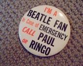 """I'm a Beatle Fan  Vintage 1960's 3-1/2"""" Beatles Pin Pinback Button 100% original"""