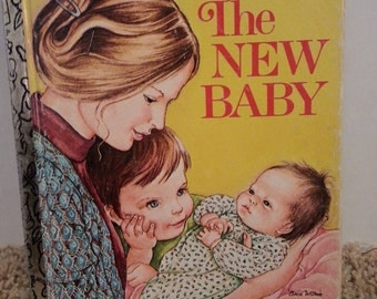 Vintage The New Baby little golden book, copyright 1978, by Ruth and Harold Shane, illustrations by Eloise Wilkin