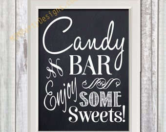 Chalkboard Candy Bar, Printable Sign, Chalkboard Candy Buffet Sweet Sign, Wedding Decor, Wedding Signage, Instant Download 8x10