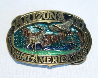 Vintage Arizona buckle…1989 Arizona is what America was...The Great American Buckle Co.