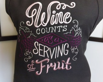 Embroidered Apron with Wine Counts as a Serving of Fruit
