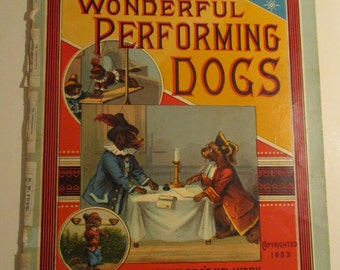 The Wonderful Performing Dogs  - Circus Stories- 1883 - McLoughlin Bro's  New-York