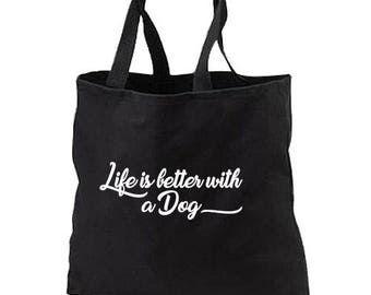 Life Is Better With Dog New Black Tote Bag Gifts Events Shop