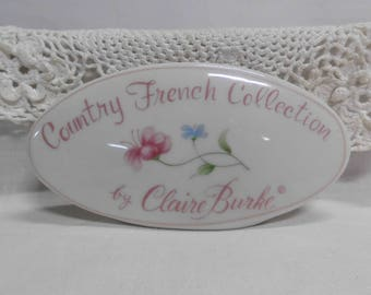 Vintage Claire Burke Country French Collection Store Display Sign Porcelain Shelf Advertising Plaque