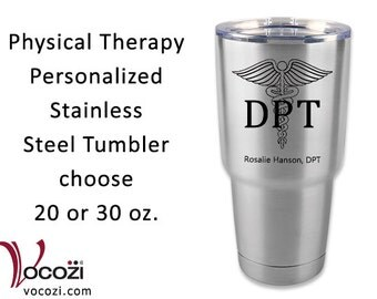 Doctor of Physical Therapy DPT Vacuum Insulated Stainless Steel Tumbler