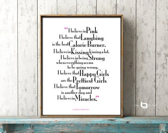 Audrey Hepburn Quote, Happy Girls Are The Prettiest, I Believe In Pink, Wall art, Art Decor, Typography Print