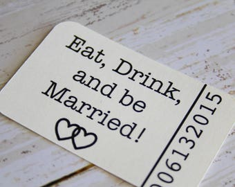 Drink Tickets, Eat Drink and Be Married, Wedding Tag, Wedding Favor Tags