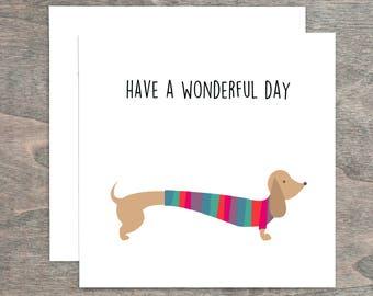 Greeting Card, Sausage Dog, Wonderful Day, Sausage Dog Birthday Card, Blank Card, Dachshund Card, Typography, Occasion Card, Greeting Card